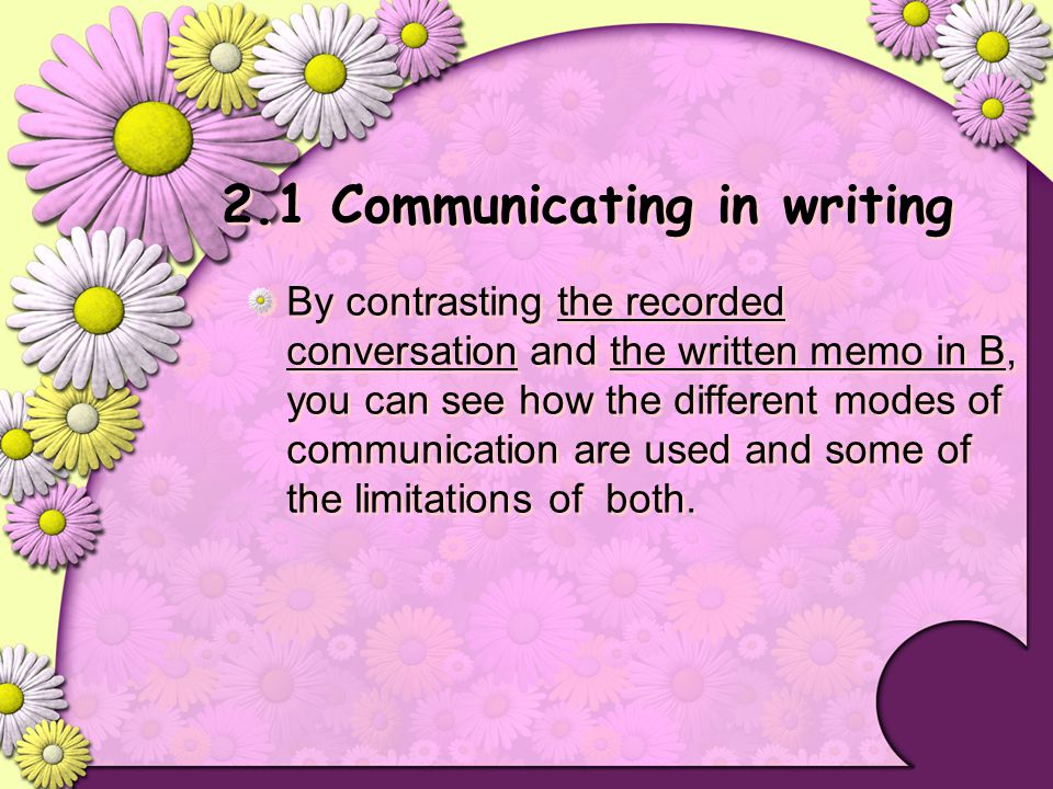 2.1 Communicating in writing