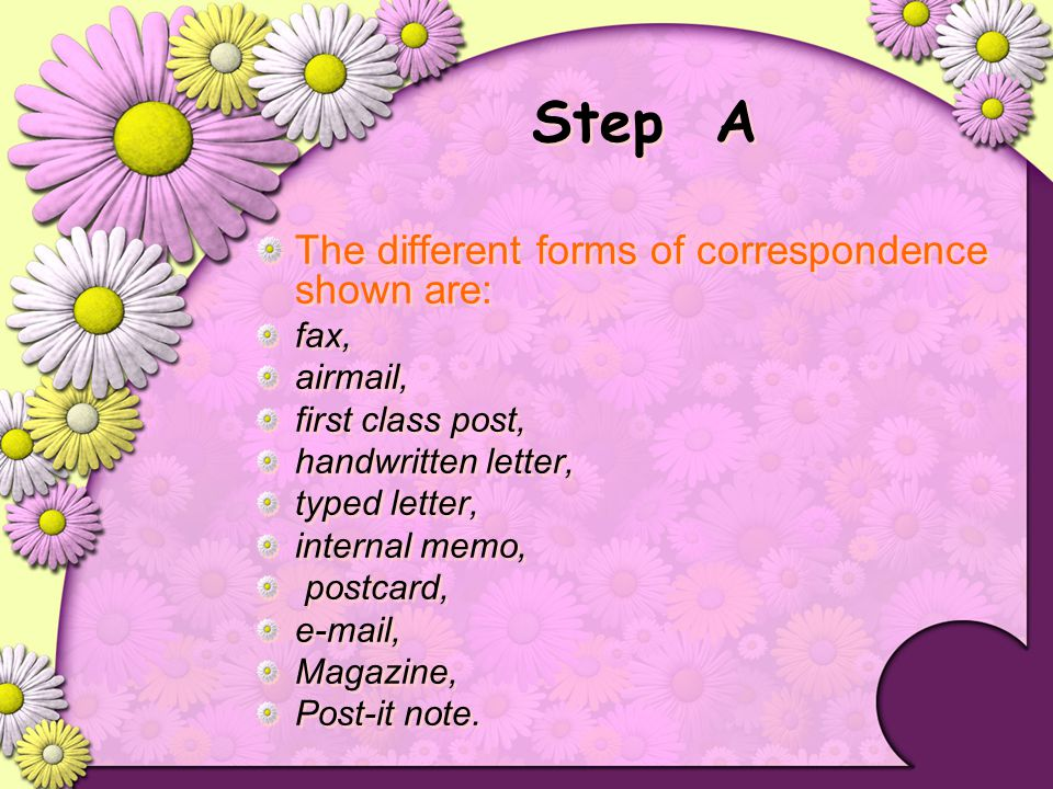 Step A The different forms of correspondence shown are: fax, airmail,