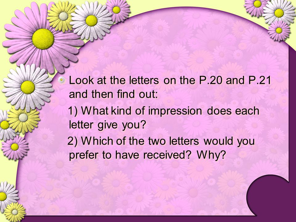Look at the letters on the P.20 and P.21 and then find out: