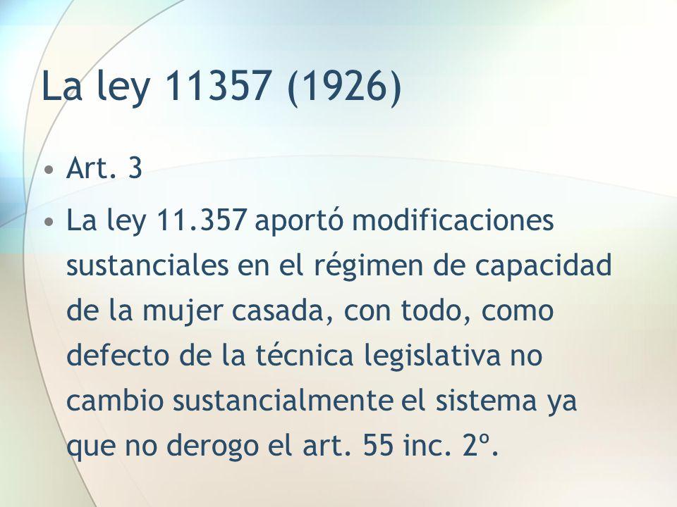 La ley 11357 (1926) Art. 3.