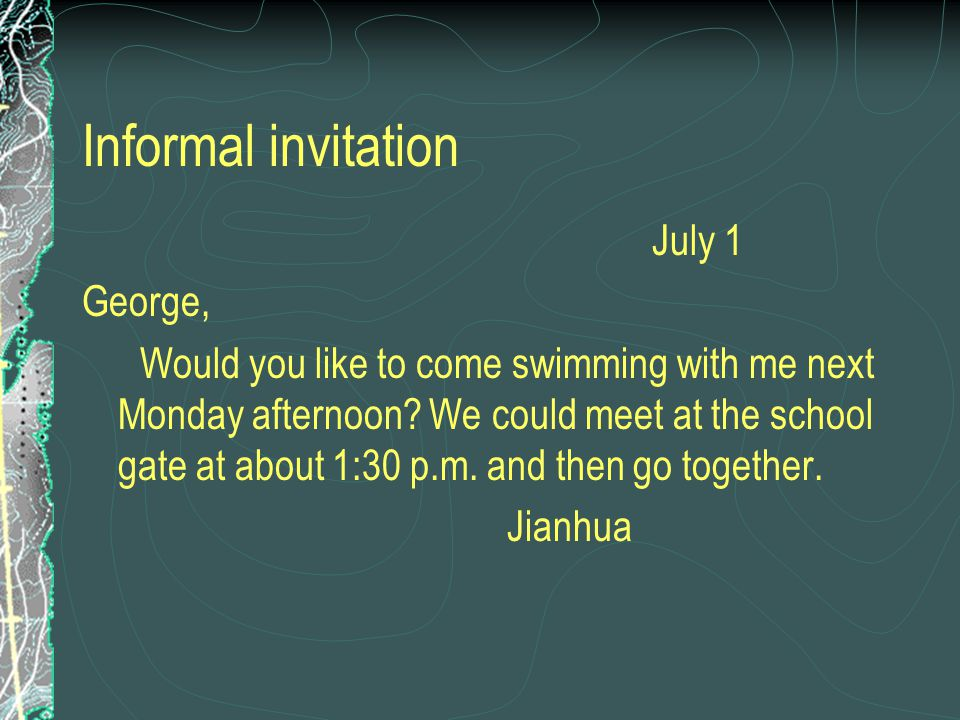 Informal invitation July 1 George,