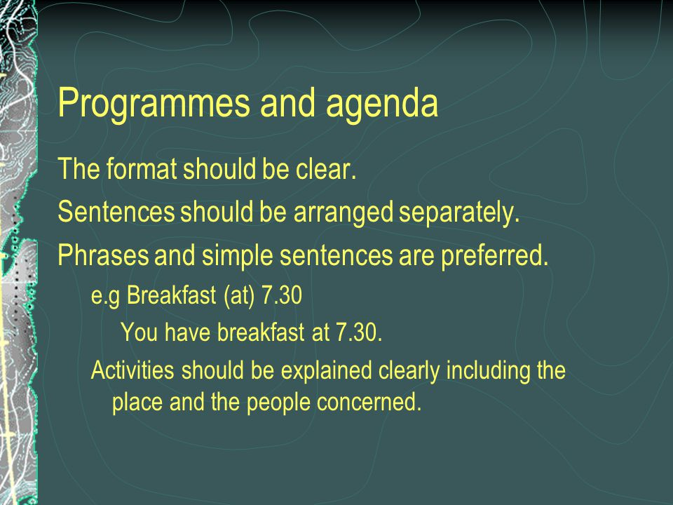 Programmes and agenda The format should be clear.