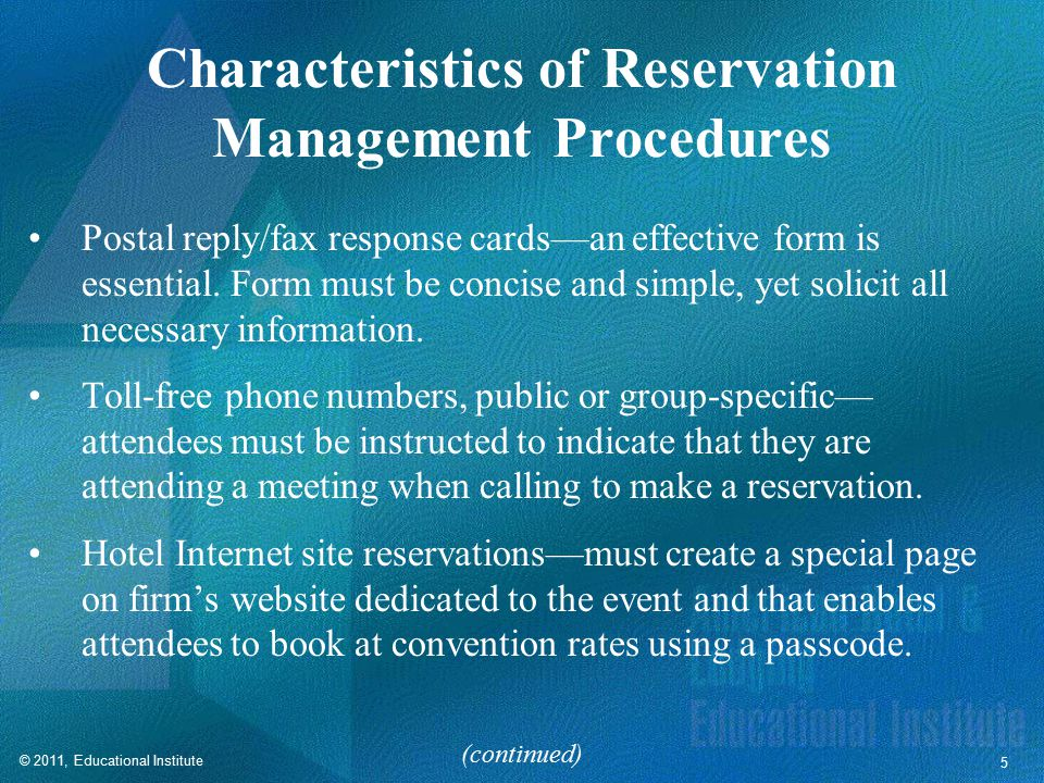 Characteristics of Reservation Management Procedures