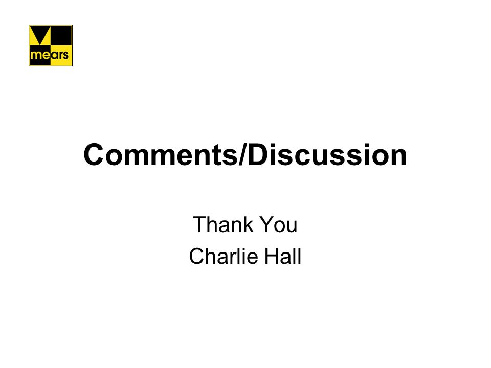 Comments/Discussion Thank You Charlie Hall