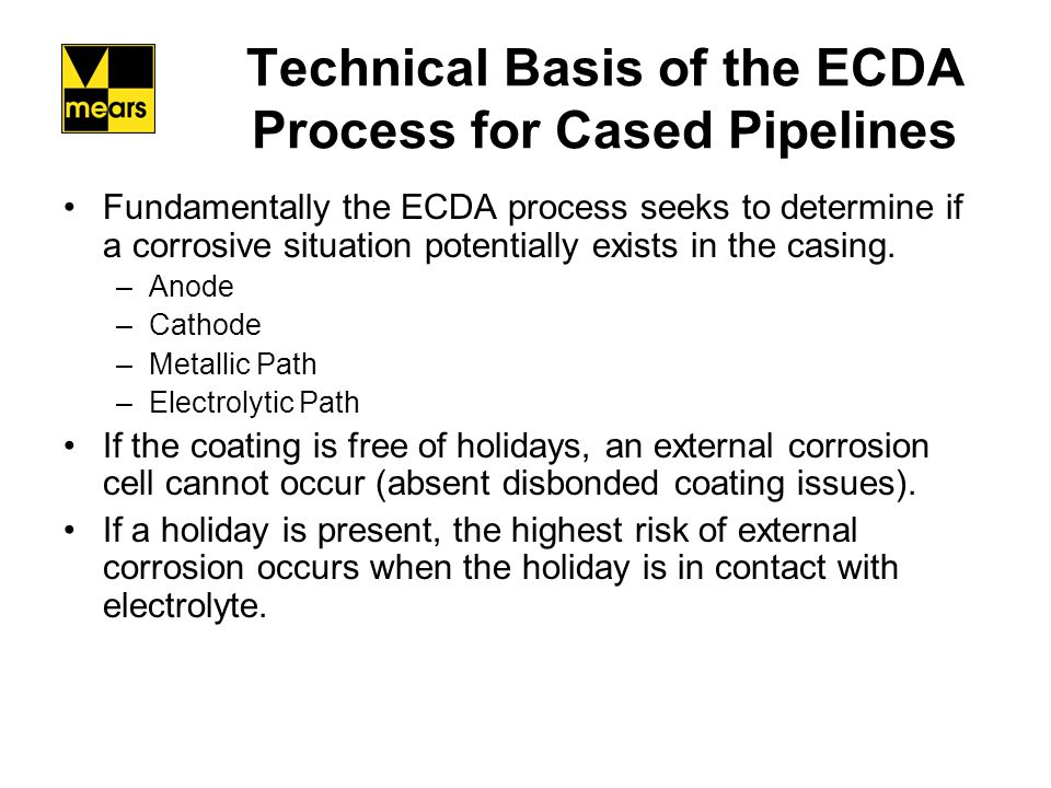 Technical Basis of the ECDA Process for Cased Pipelines