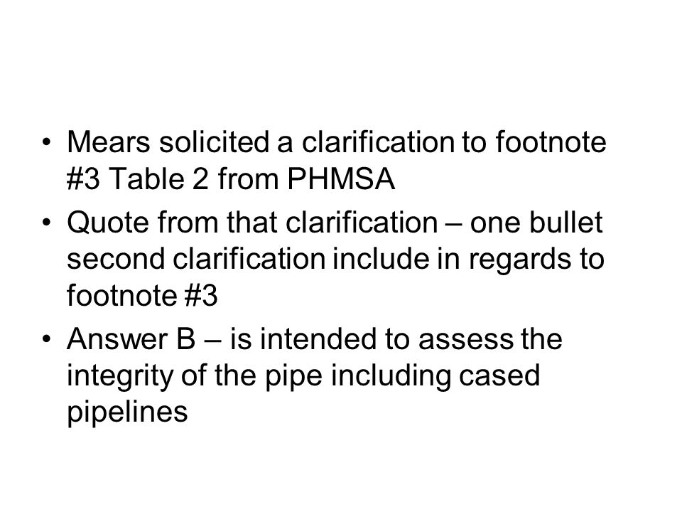 Mears solicited a clarification to footnote #3 Table 2 from PHMSA