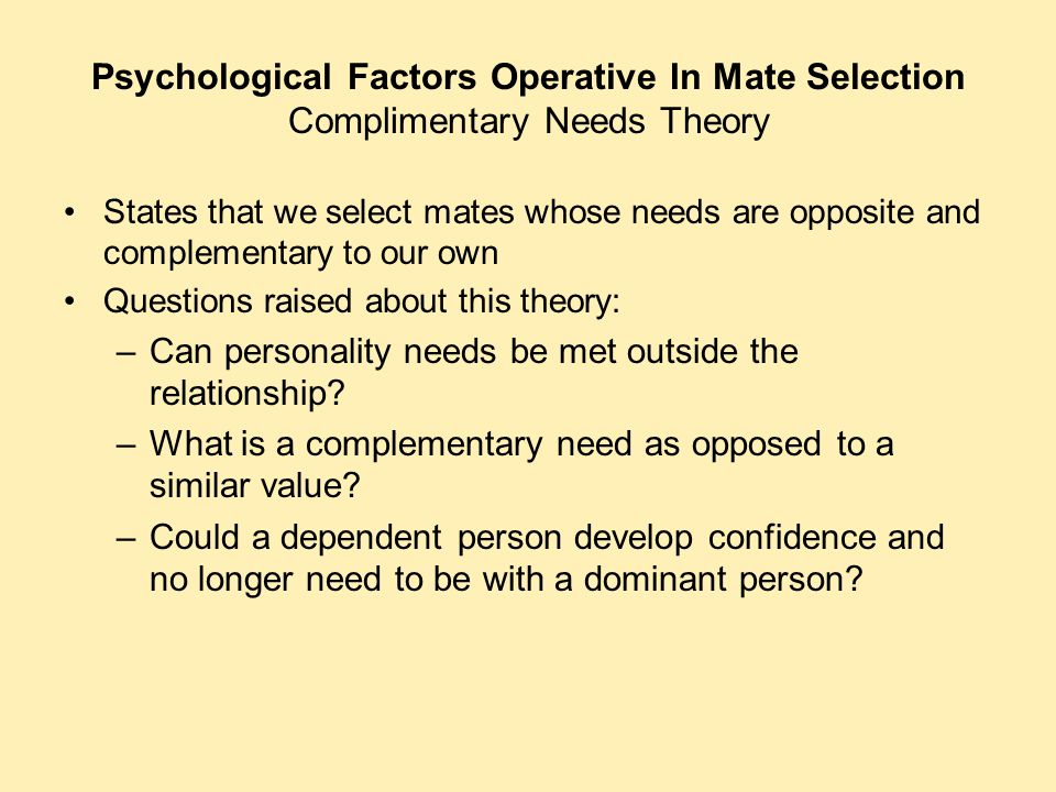 Psychological Factors Operative In Mate Selection Complimentary Needs Theory