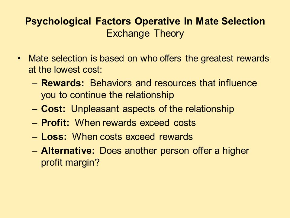 Psychological Factors Operative In Mate Selection Exchange Theory