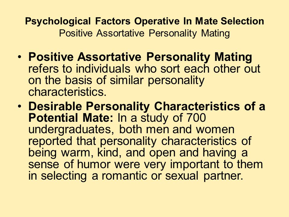 Psychological Factors Operative In Mate Selection Positive Assortative Personality Mating
