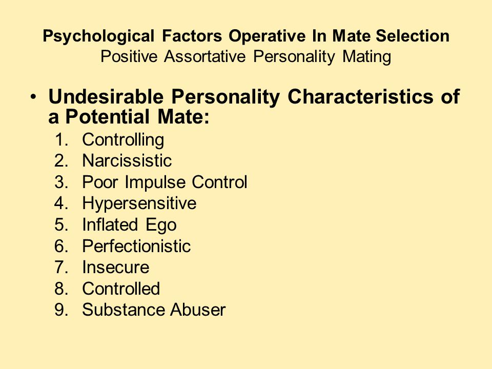 Undesirable Personality Characteristics of a Potential Mate: