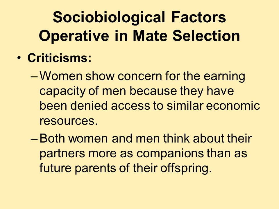 Sociobiological Factors Operative in Mate Selection
