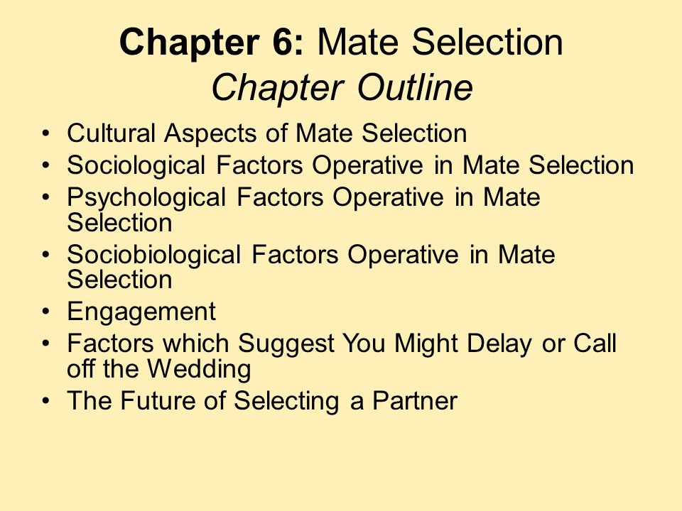 Chapter 6: Mate Selection Chapter Outline