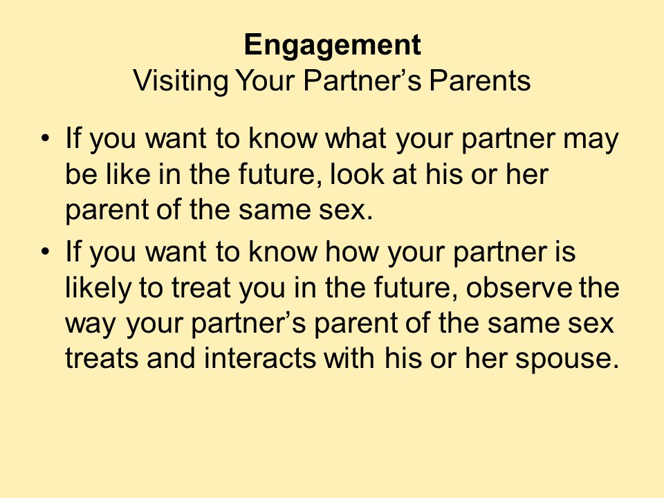 Engagement Visiting Your Partner's Parents