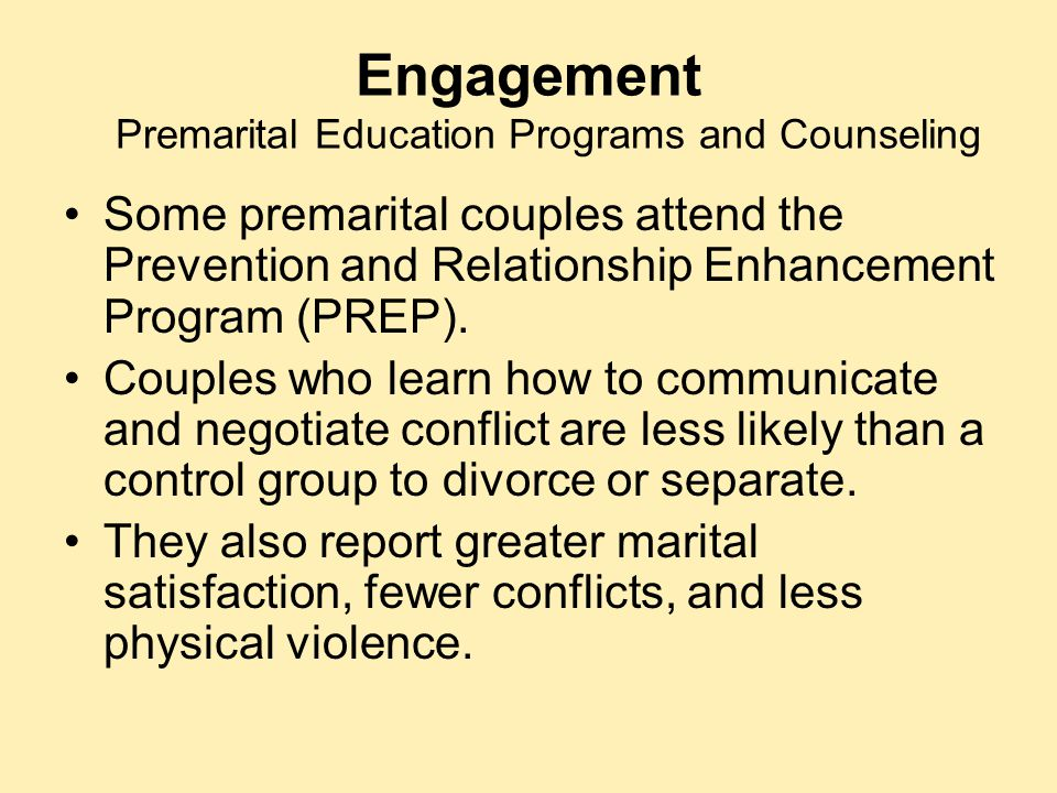 Engagement Premarital Education Programs and Counseling