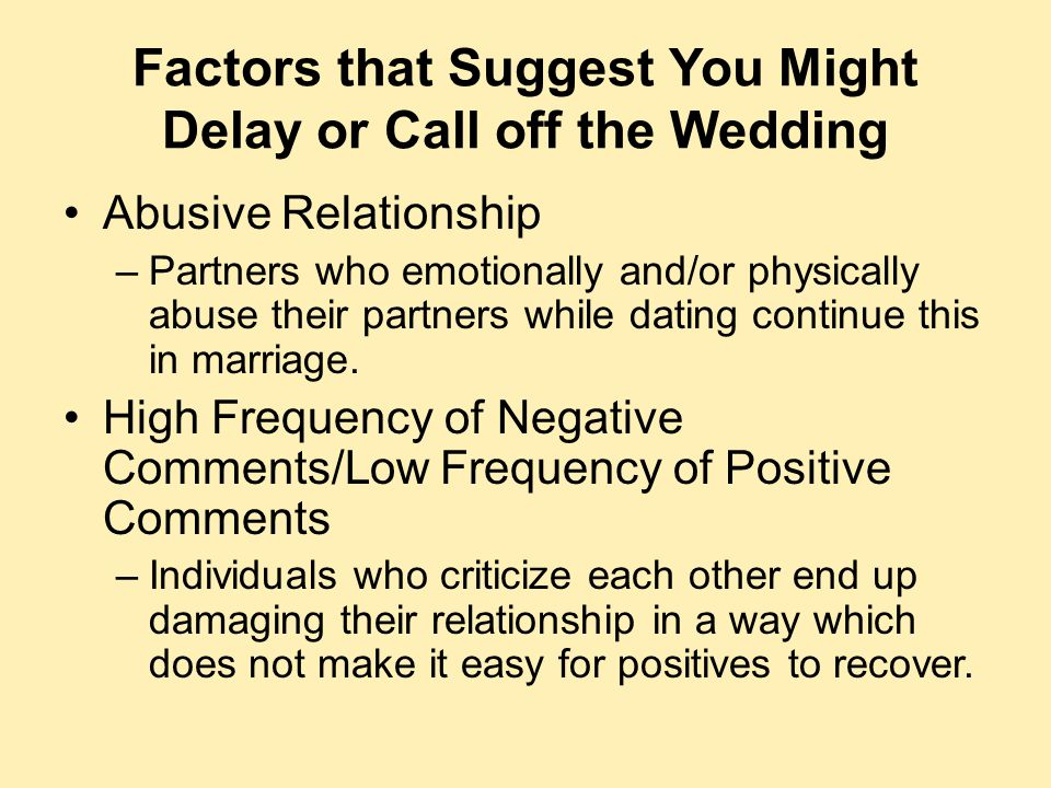 Factors that Suggest You Might Delay or Call off the Wedding