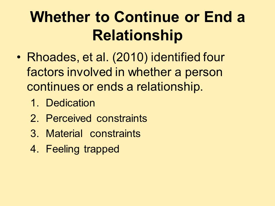 Whether to Continue or End a Relationship