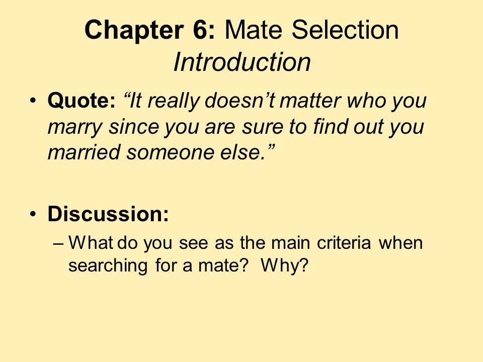 Chapter 6: Mate Selection Introduction