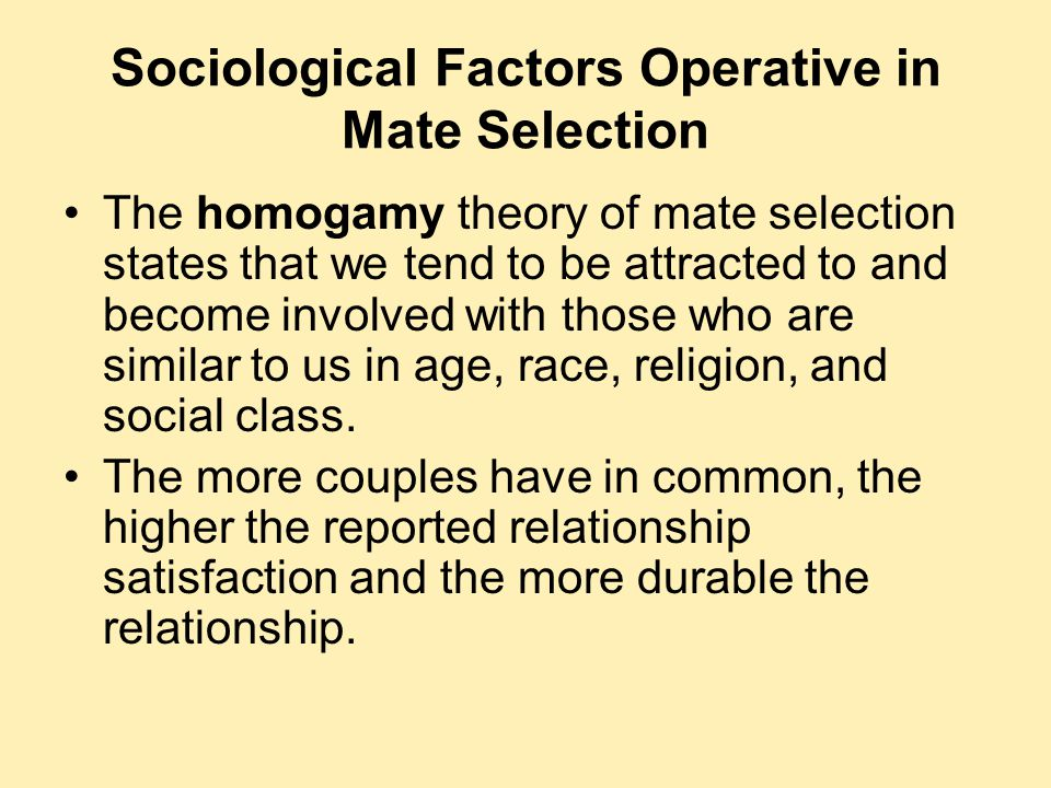 Sociological Factors Operative in Mate Selection