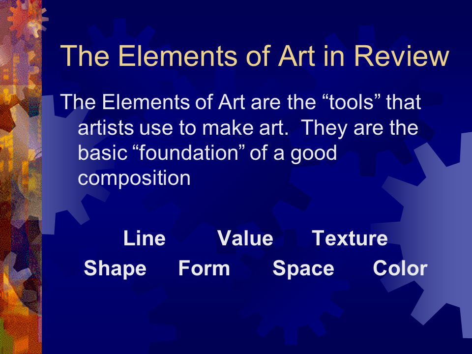The Elements of Art in Review