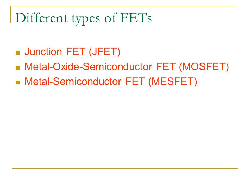 Different types of FETs