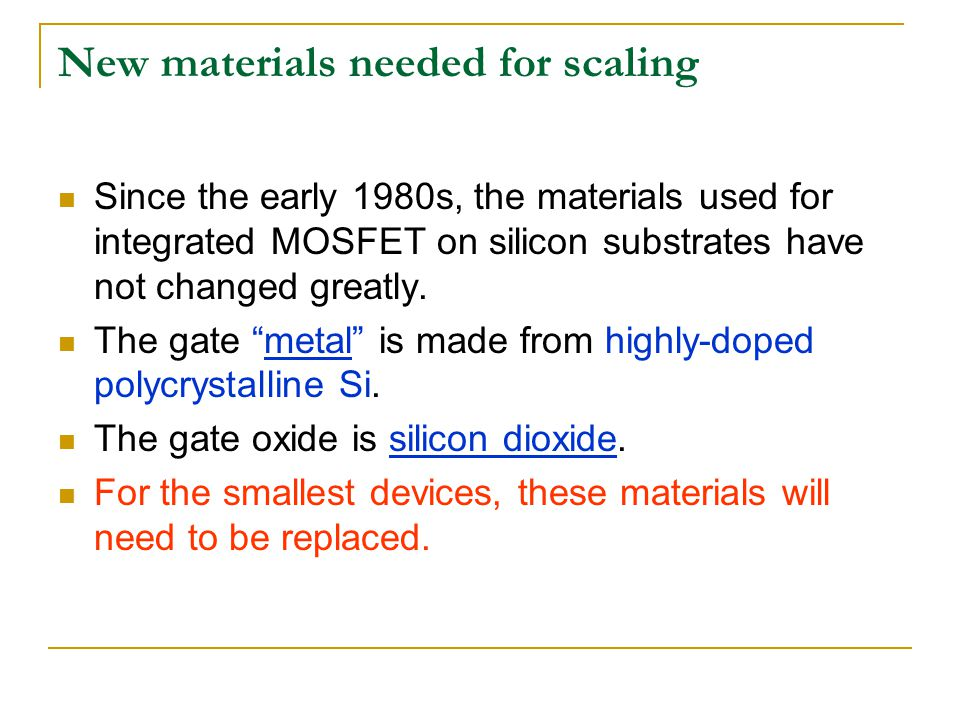 New materials needed for scaling