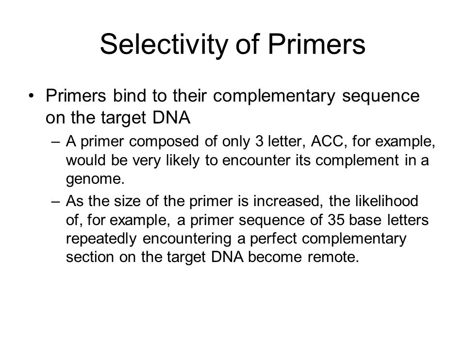 Selectivity of Primers