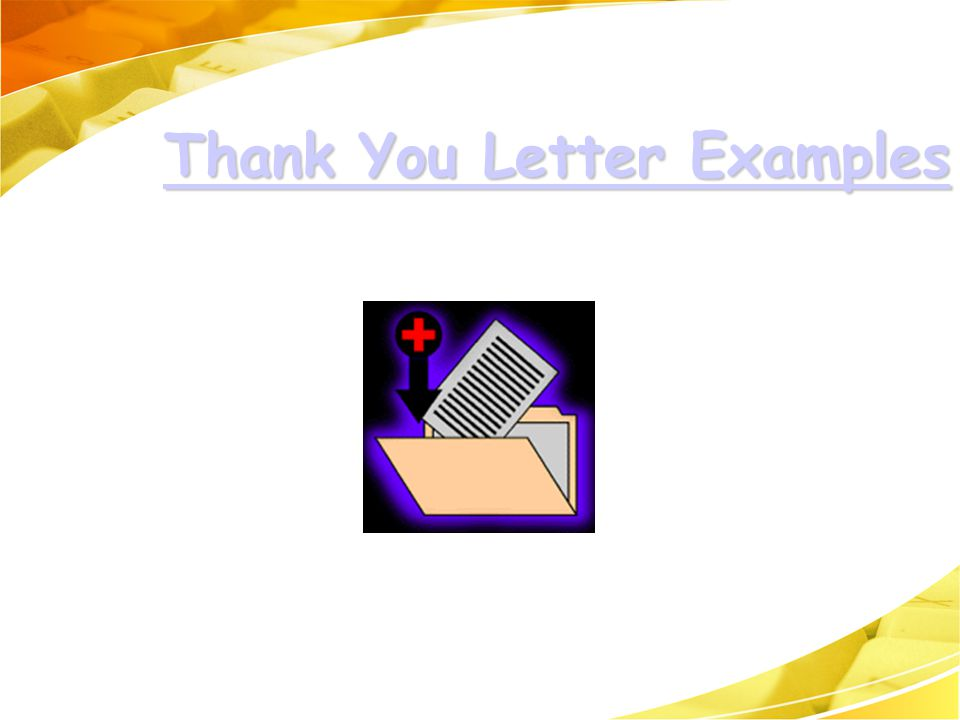 Thank You Letter Examples