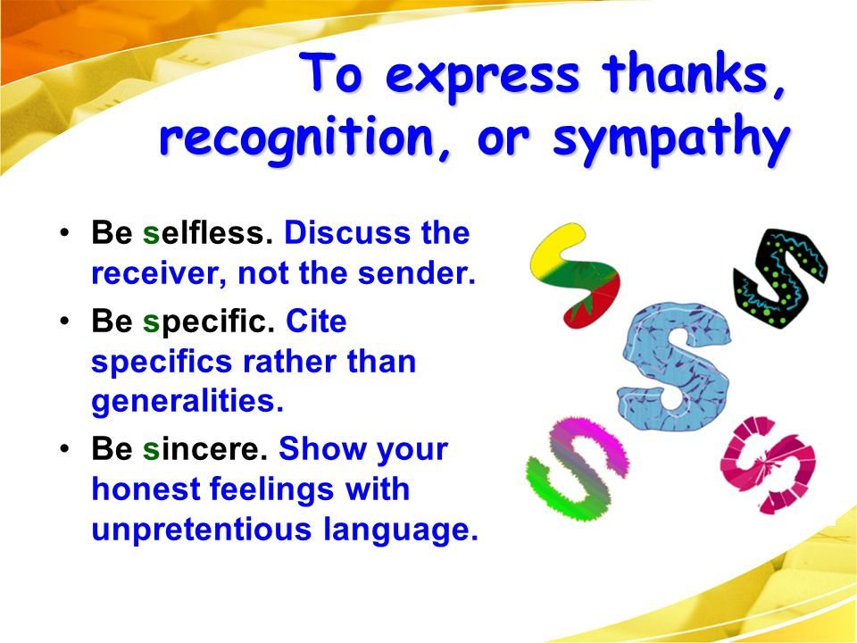 To express thanks, recognition, or sympathy