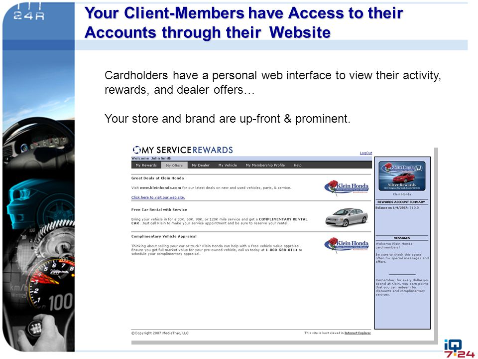 Your Client-Members have Access to their Accounts through their Website