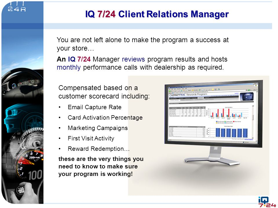IQ 7/24 Client Relations Manager