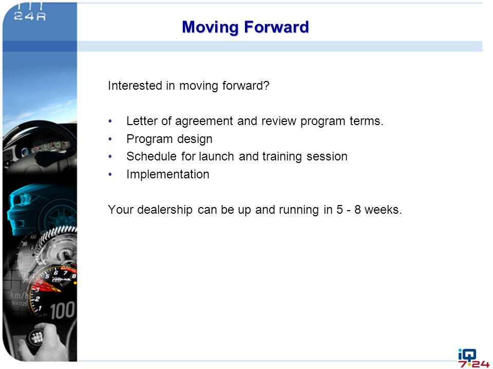 Moving Forward Interested in moving forward