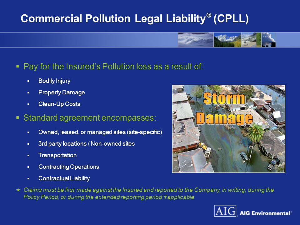Storm Damage Commercial Pollution Legal Liability® (CPLL)