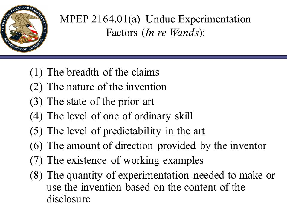 MPEP 2164.01(a) Undue Experimentation Factors (In re Wands):