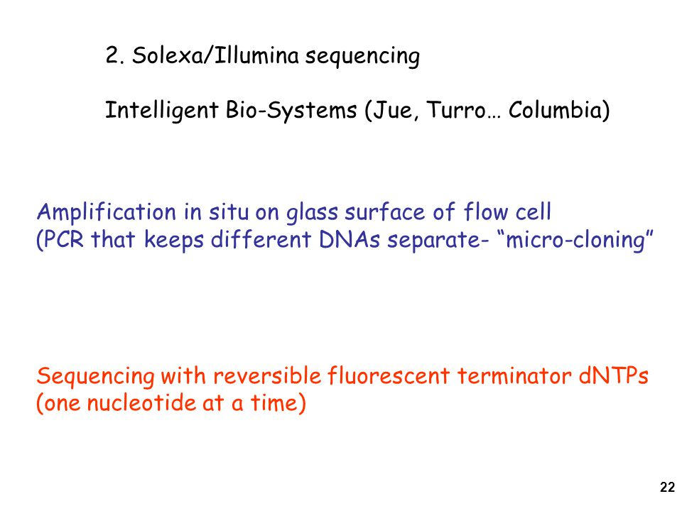 2. Solexa/Illumina sequencing
