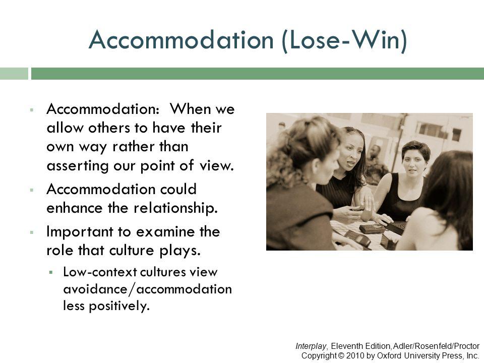 Accommodation (Lose-Win)