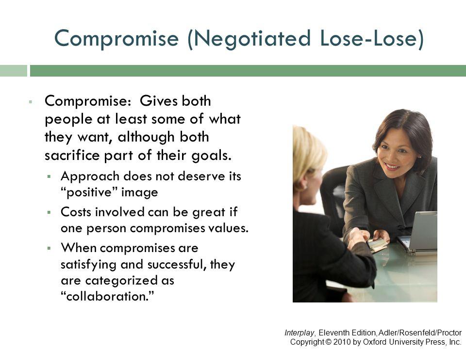 Compromise (Negotiated Lose-Lose)
