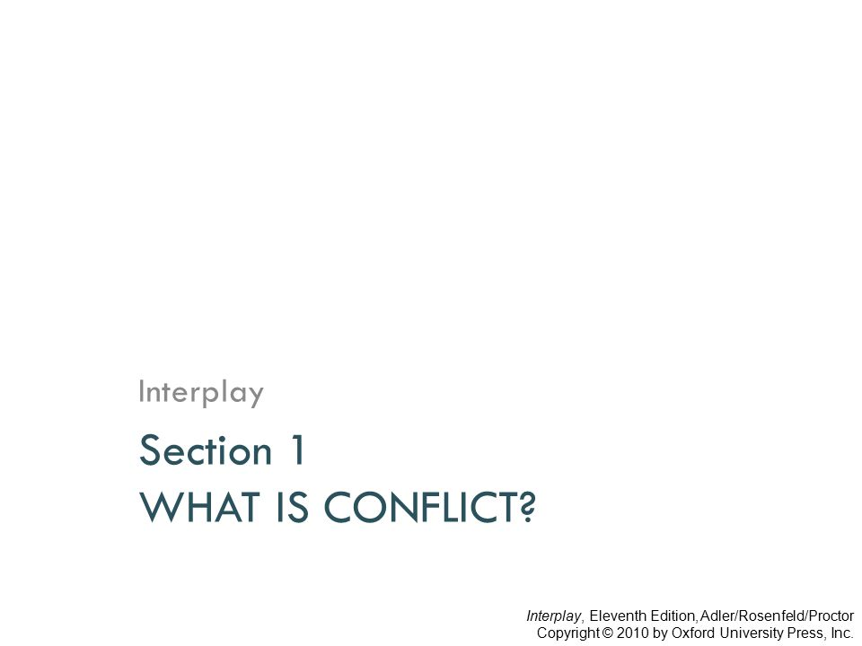 Section 1 WHAT IS CONFLICT