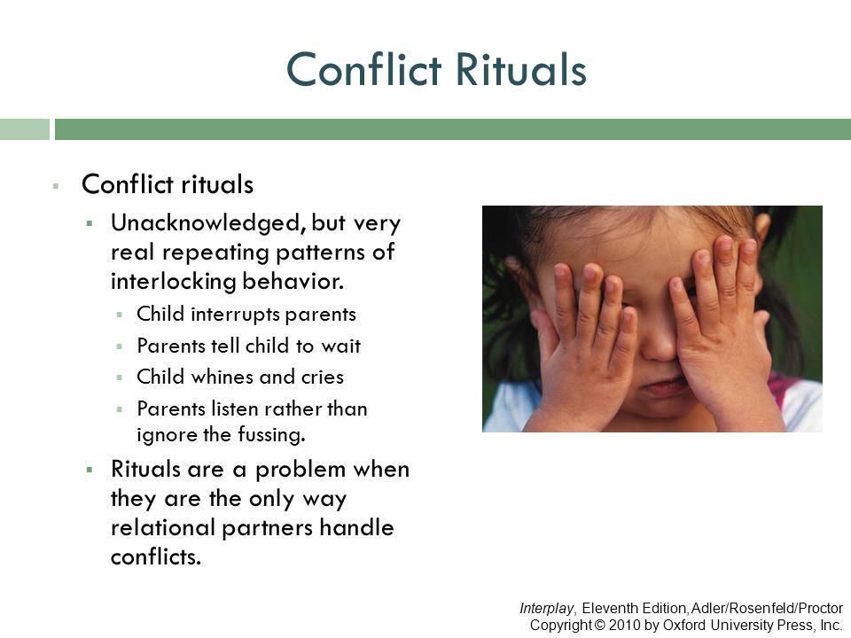 Conflict Rituals Conflict rituals