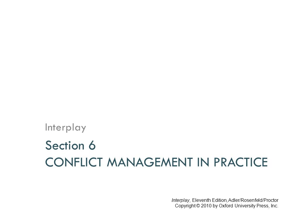 Section 6 CONFLICT MANAGEMENT IN PRACTICE