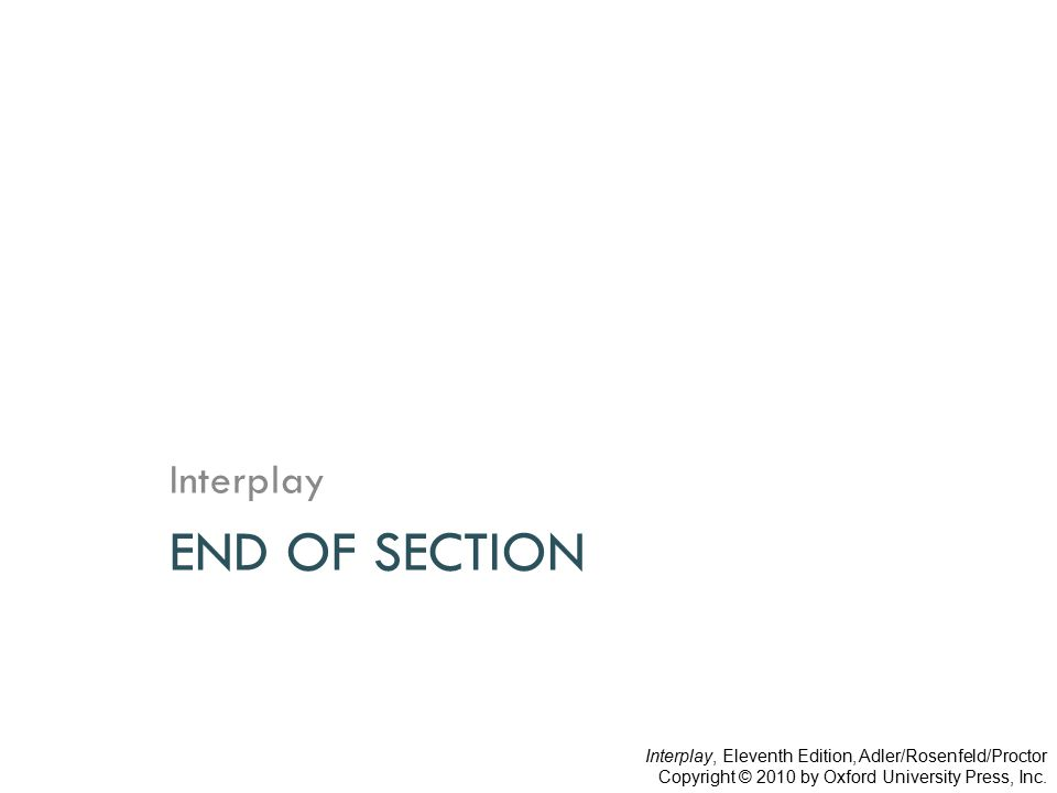 END OF SECTION Interplay