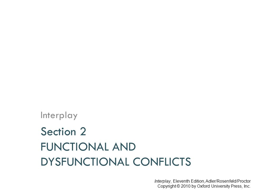 Section 2 FUNCTIONAL AND DYSFUNCTIONAL CONFLICTS