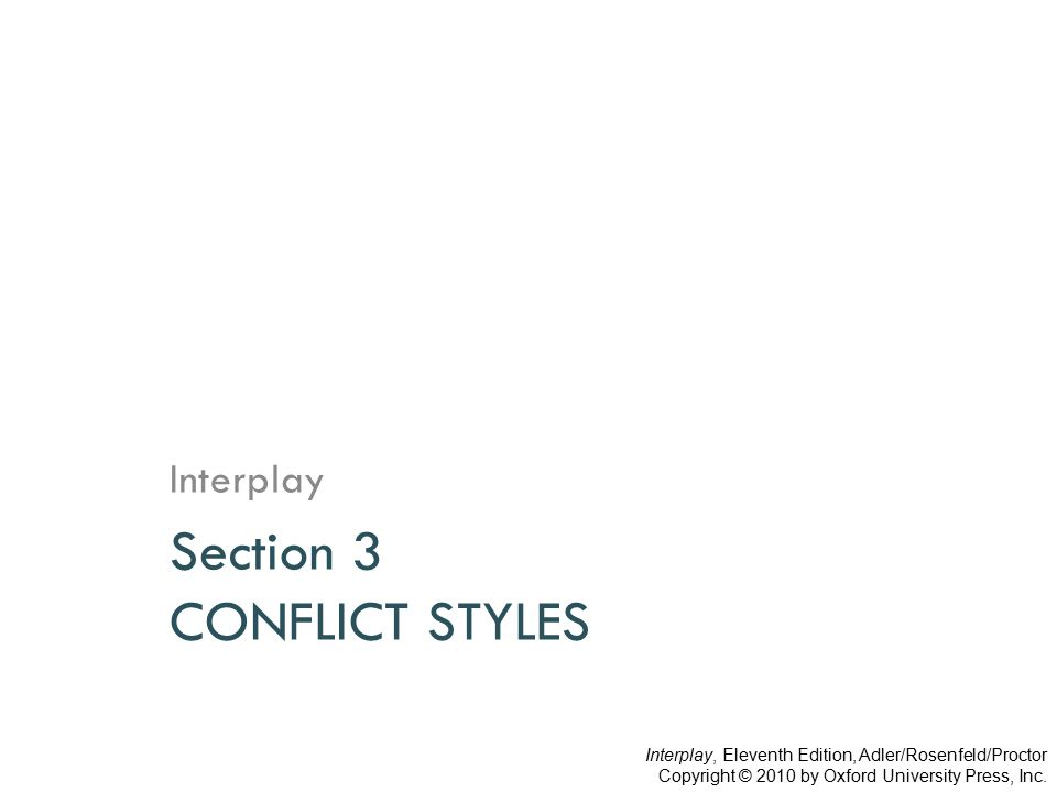 Section 3 CONFLICT STYLES
