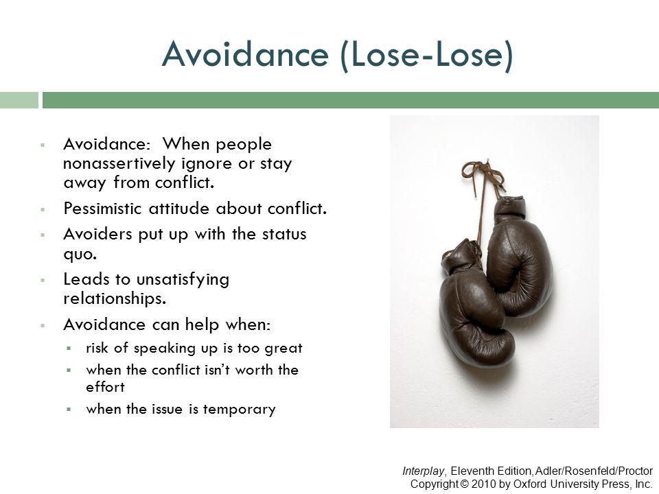 Avoidance (Lose-Lose)