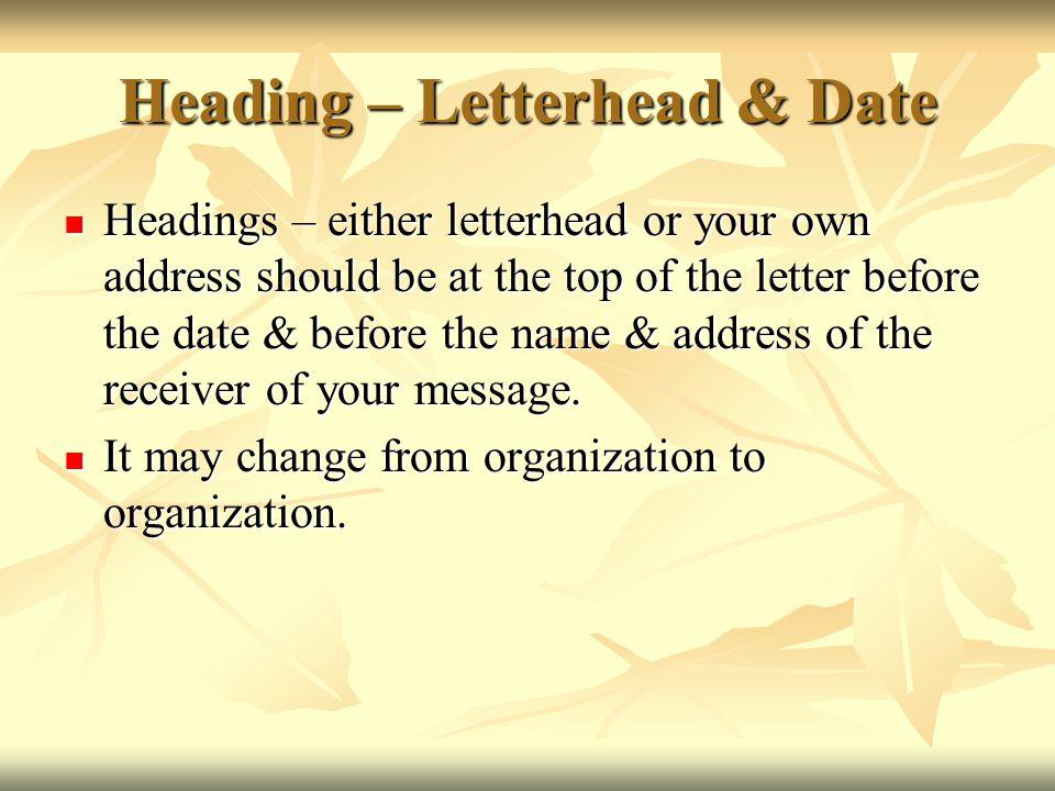 Heading – Letterhead & Date