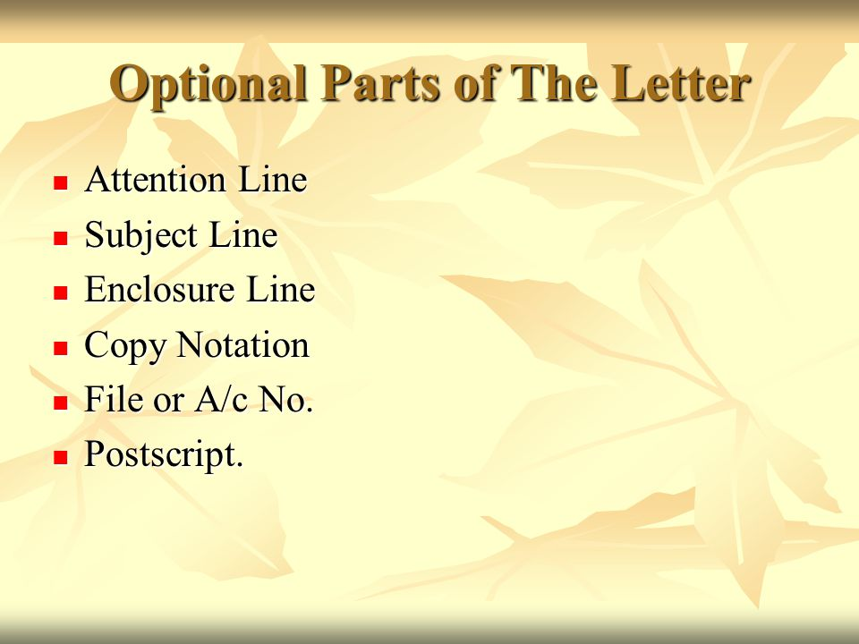 Optional Parts of The Letter
