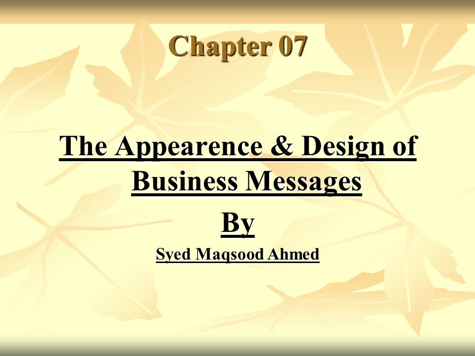 The Appearence & Design of Business Messages