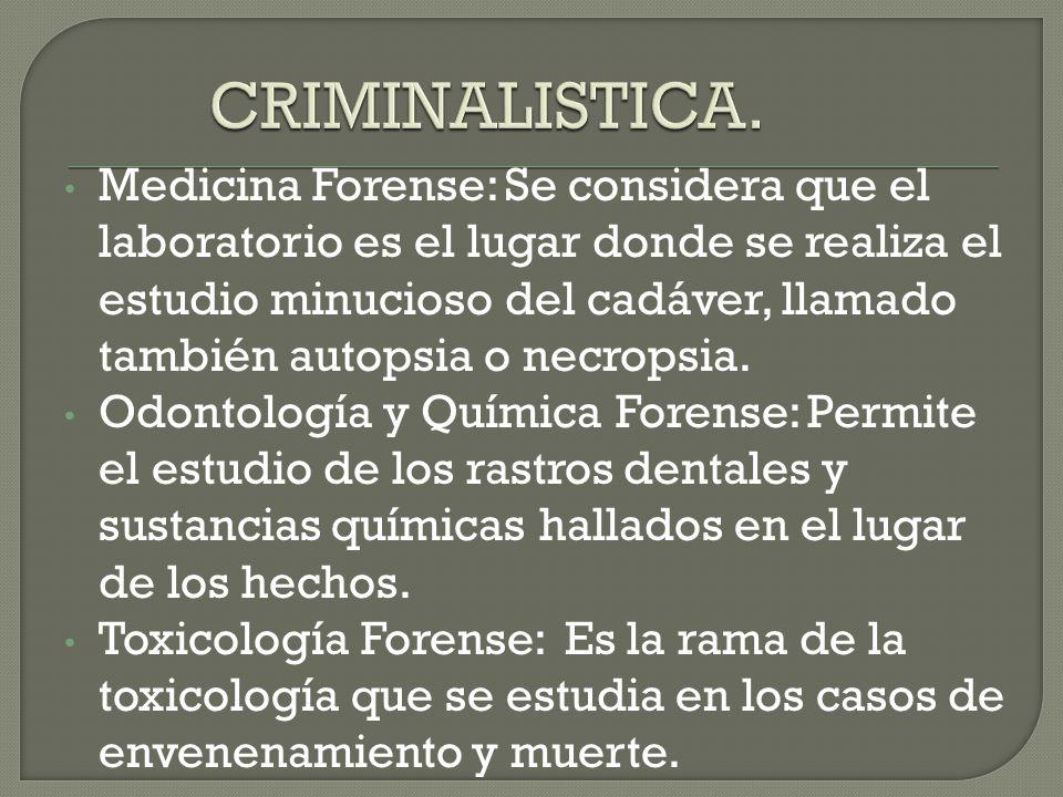 CRIMINALISTICA.