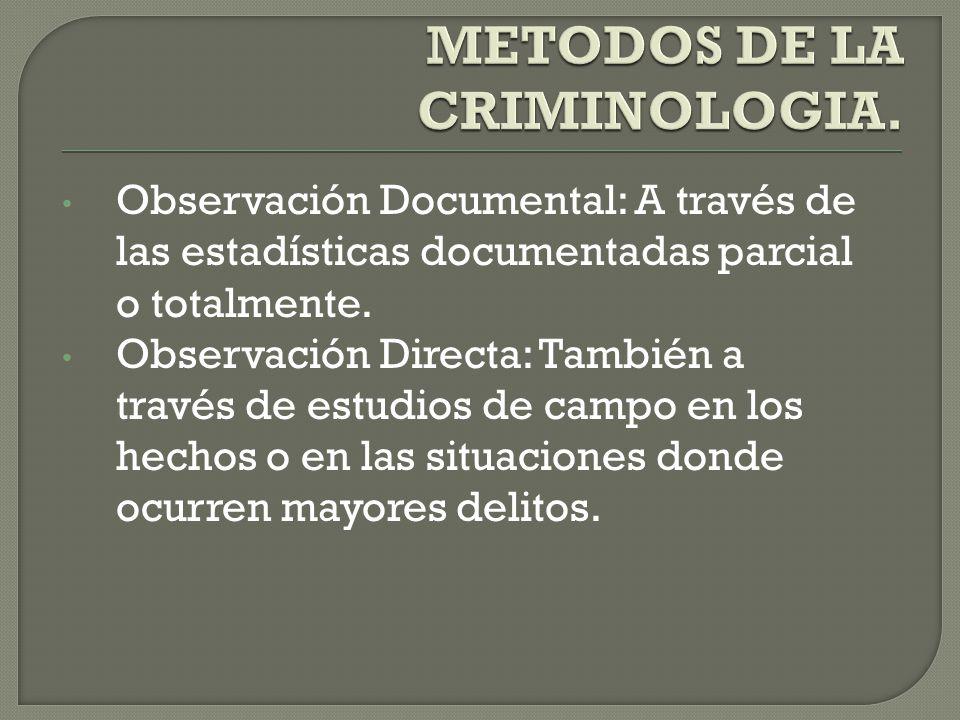 METODOS DE LA CRIMINOLOGIA.