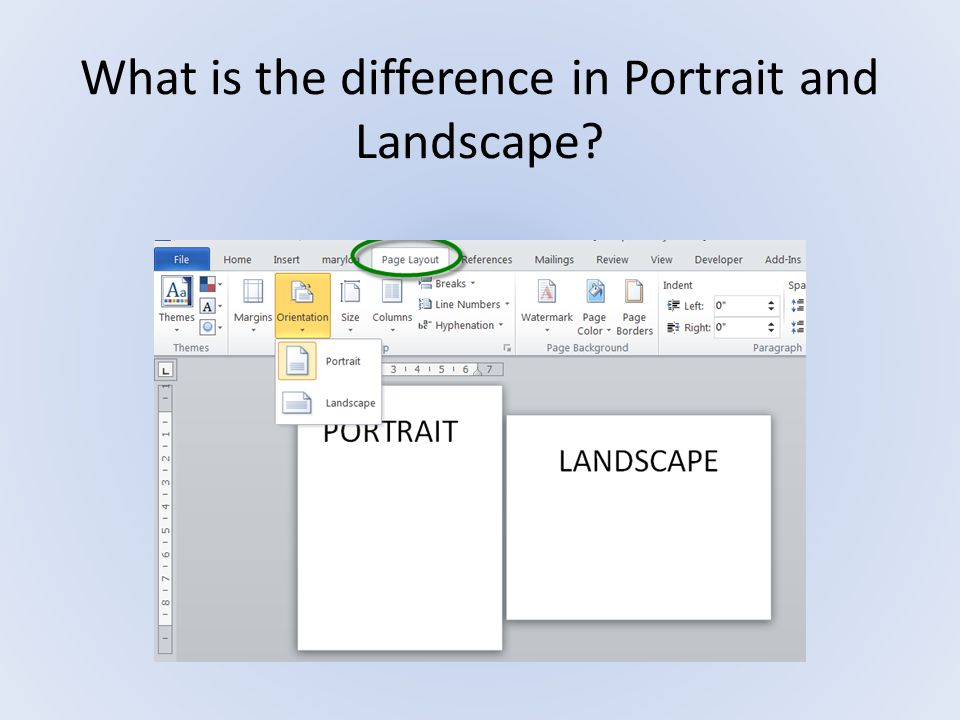What is the difference in Portrait and Landscape