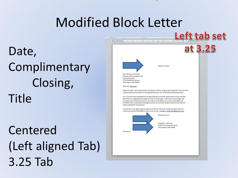 Modified Block Letter Date, Complimentary Closing, Title Centered
